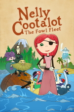Nelly Cootalot: The Fowl Fleet
